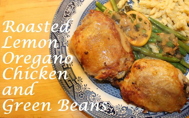 Lemon Oregano Chicken and Green Beans