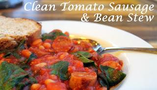 Clean Sausage & Bean Stew