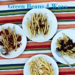 Green Beans 4 Ways