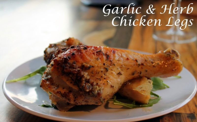 Garlic & Herb Chicken Legs Recipe