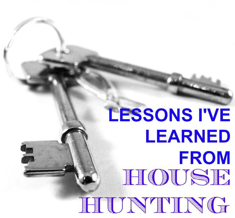 lessons from house hunting