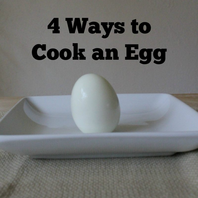 4 Ways to Cook an Egg