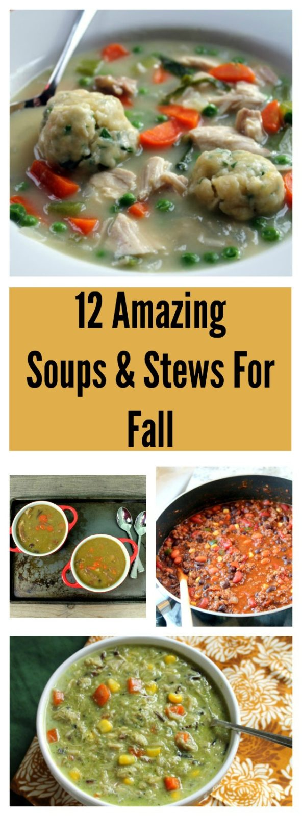 12 Amazing Soups & Stews For Fall