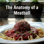 Anatomy of a Meatball