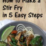 How to Make a Stir Fry