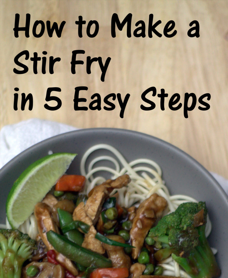 How to Make a Stir Fry in 5 Easy Steps