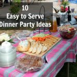 10 Easy to Serve Dinner Party Ideas