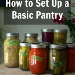 How to Set Up a Pantry