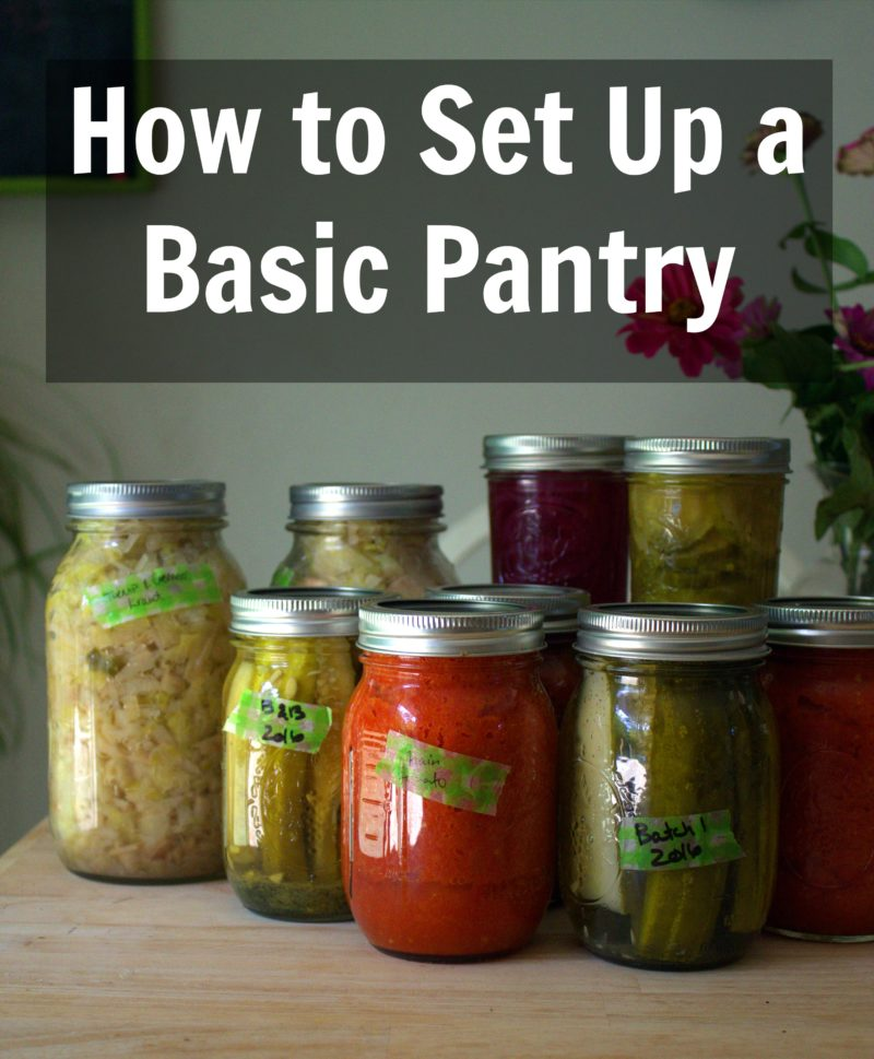 How to Set Up a Basic Pantry