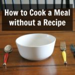Cooking without a Recipe