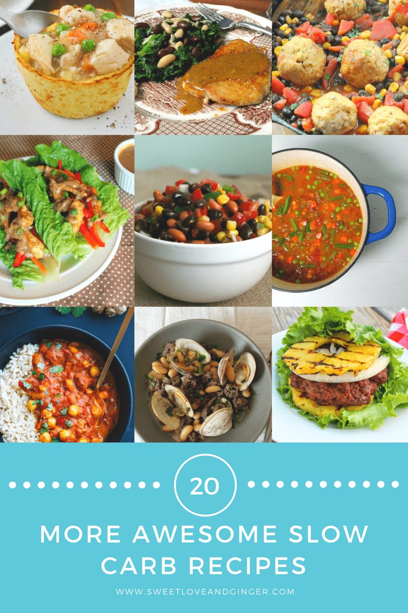 20 MORE Awesome Slow Carb Recipes
