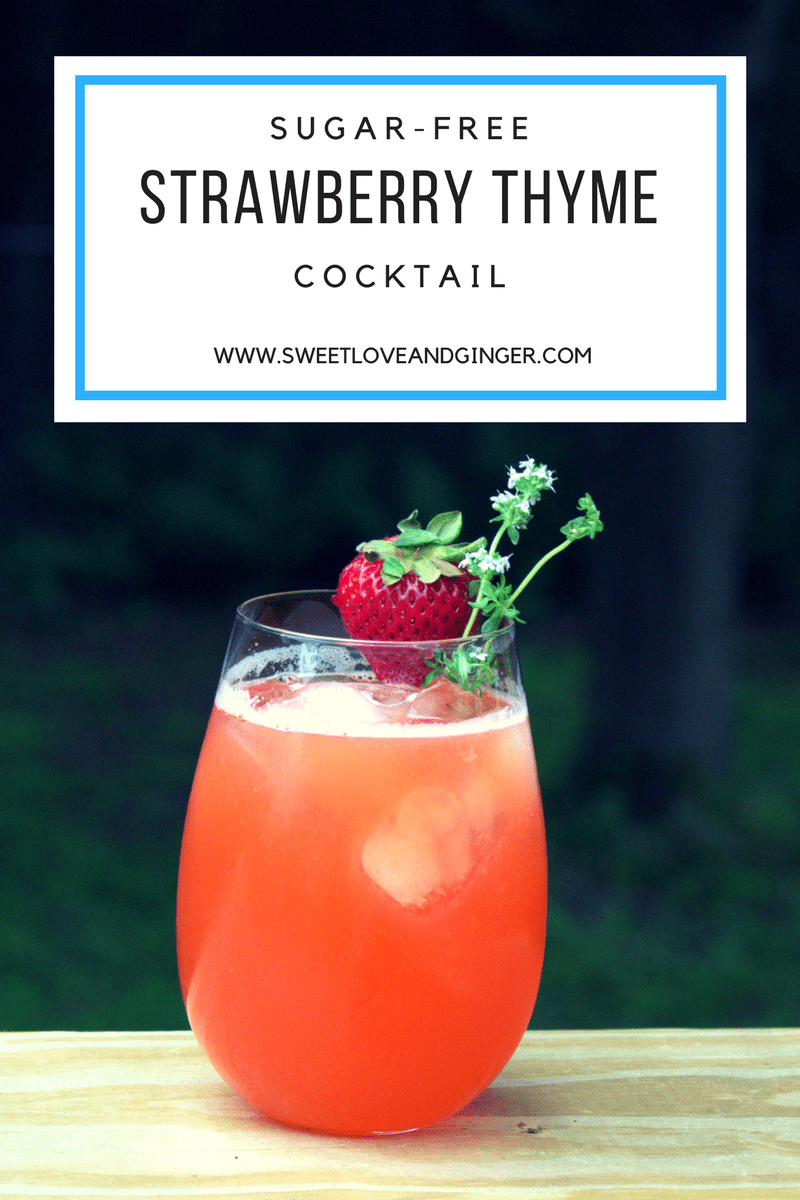 Sugar-Free Strawberry Thyme Cocktail